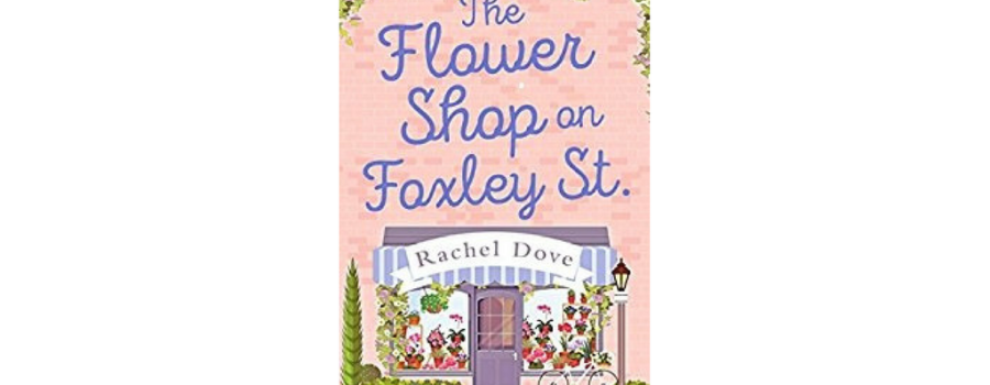Review – The Flower Shop on Foxley Street by Rachel Dove